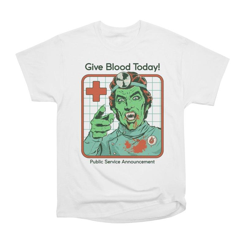Give Blood today! Women's Heavyweight Unisex T-Shirt by Steven Rhodes