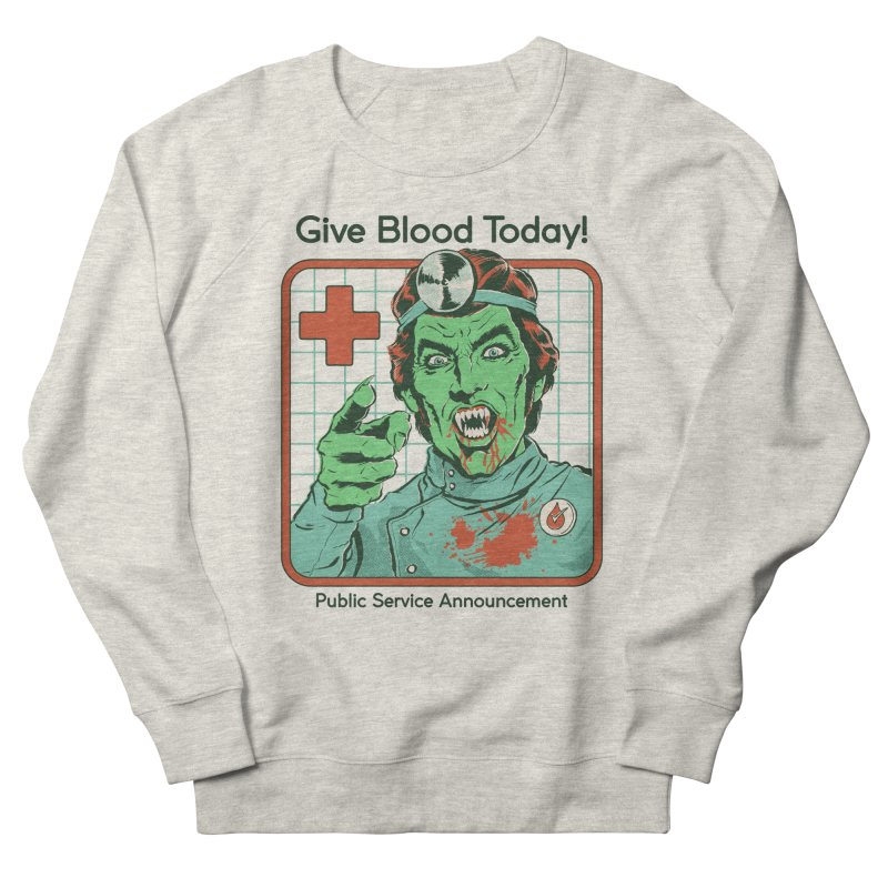Give Blood today! Men's French Terry Sweatshirt by Steven Rhodes