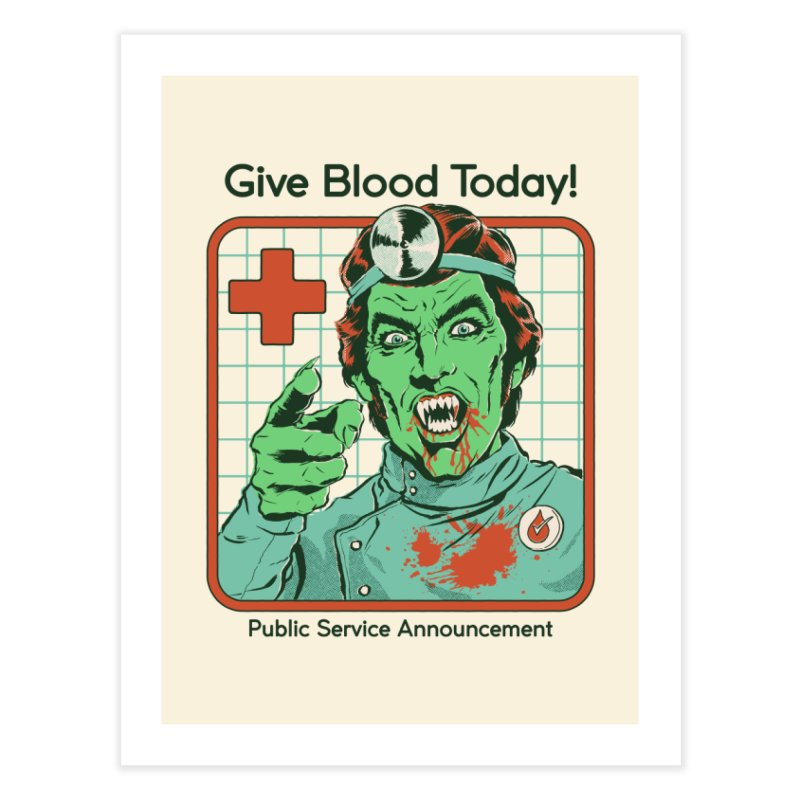 Give Blood today! Home Fine Art Print by Steven Rhodes