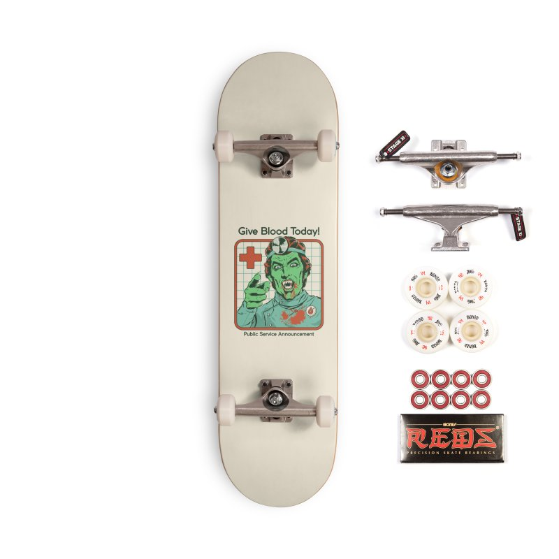 Give Blood today! Accessories Complete - Pro Skateboard by Steven Rhodes