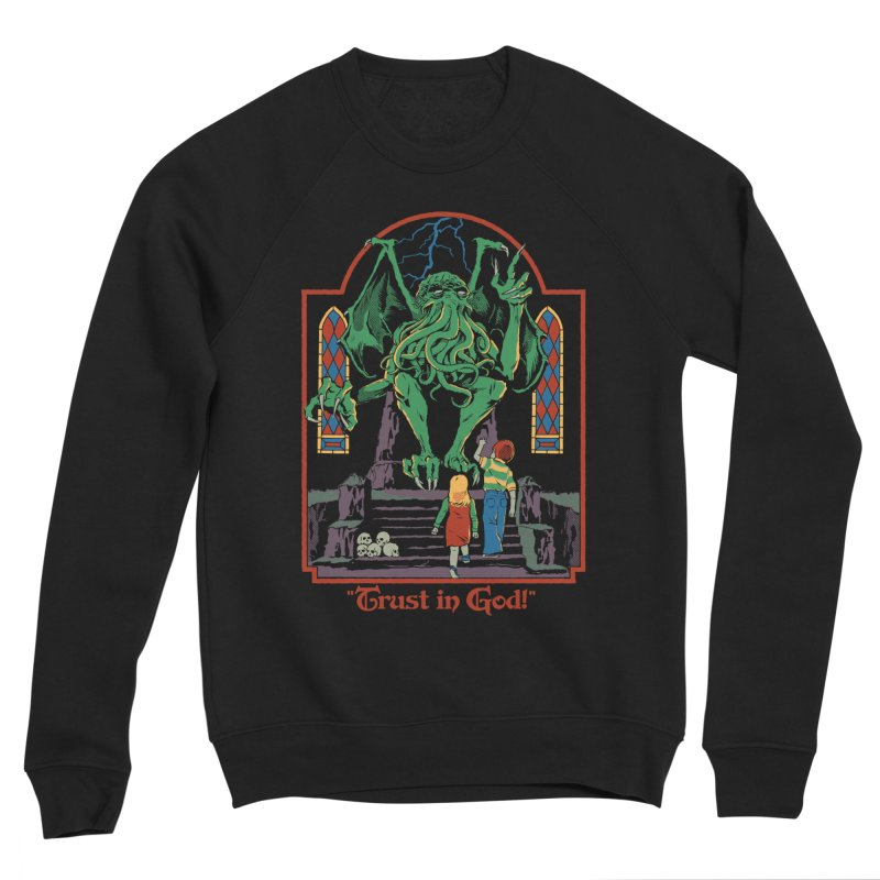 Trust in God Men's Sponge Fleece Sweatshirt by Steven Rhodes