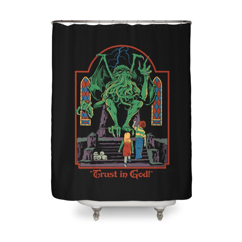 Trust in God Home Shower Curtain by Steven Rhodes