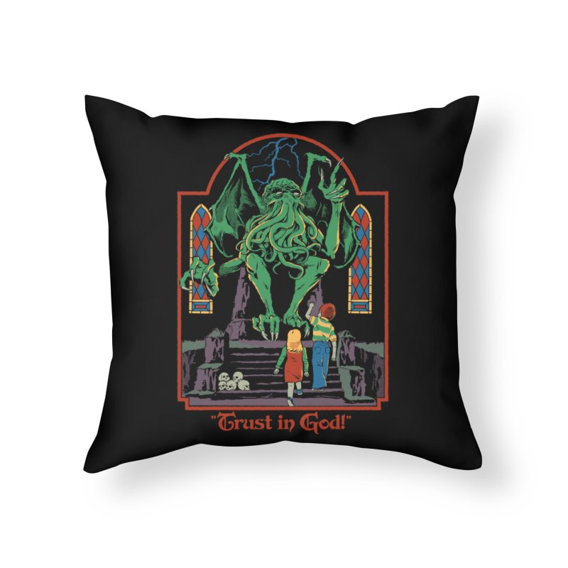Trust in God Home Throw Pillow by Steven Rhodes