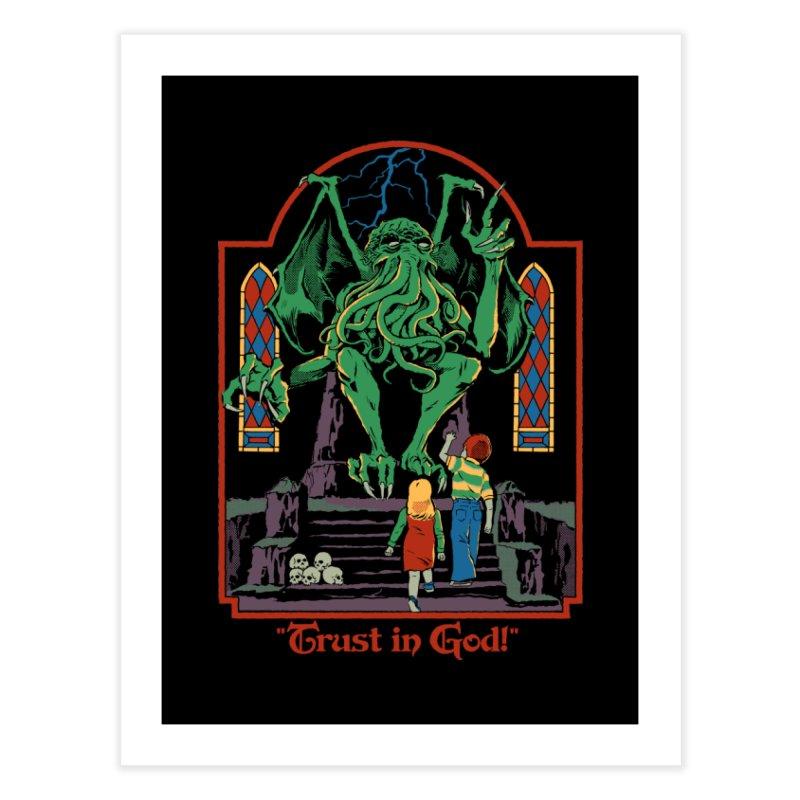 Trust in God Home Fine Art Print by Steven Rhodes