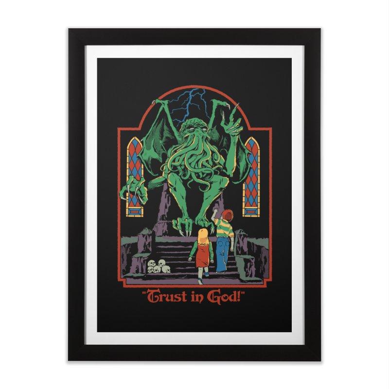Trust in God Home Framed Fine Art Print by Steven Rhodes
