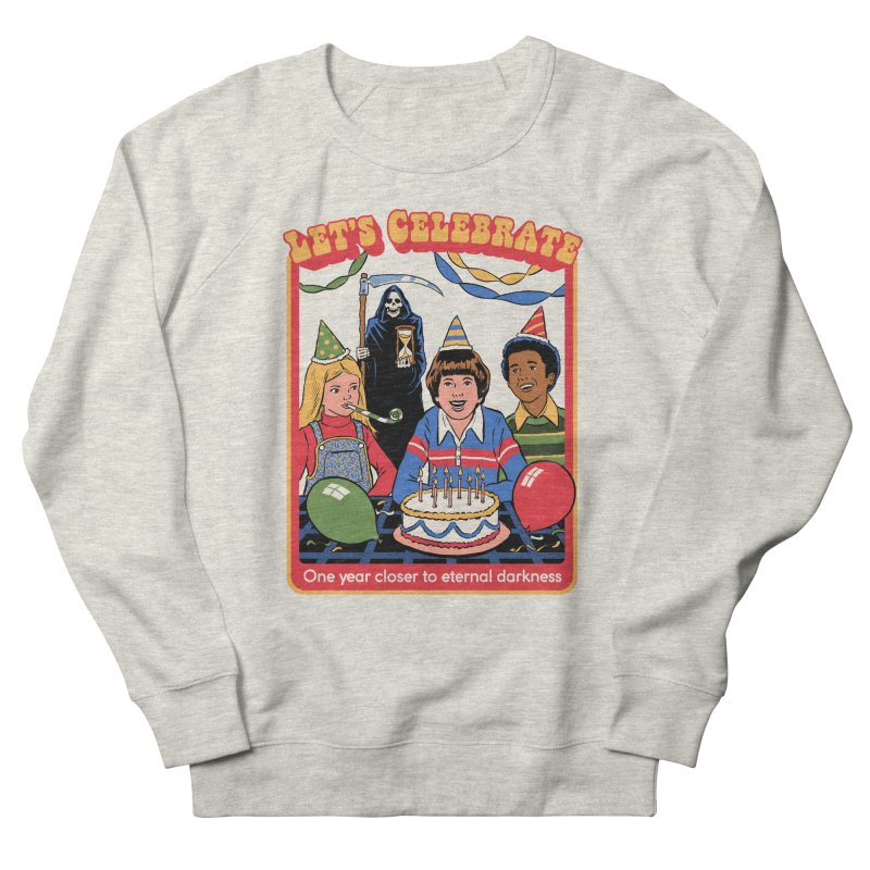 One Year Closer Women's French Terry Sweatshirt by Steven Rhodes