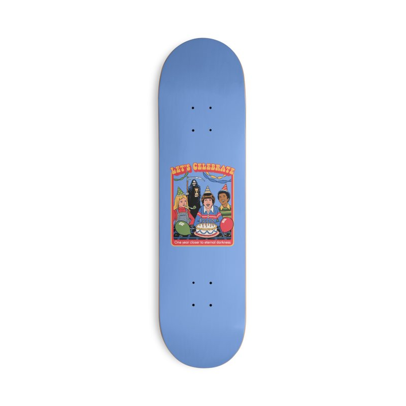 One Year Closer Accessories Deck Only Skateboard by Steven Rhodes
