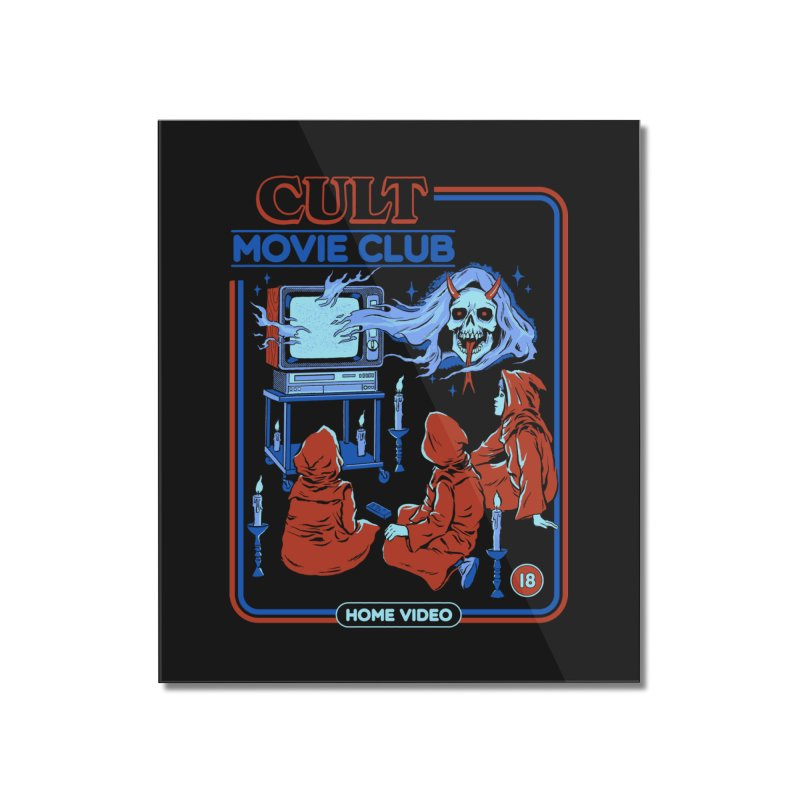 Cult Movie Club Home Mounted Acrylic Print by Steven Rhodes