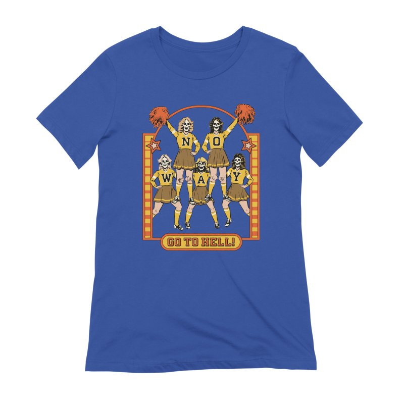 Go To Hell! Women's Extra Soft T-Shirt by Steven Rhodes