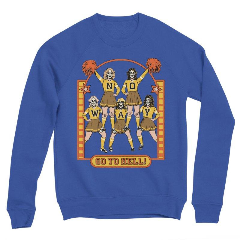 Go To Hell! Women's Sweatshirt by Steven Rhodes