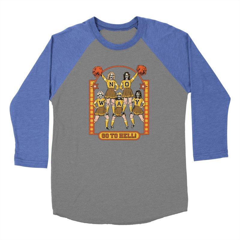 Go To Hell! Women's Baseball Triblend Longsleeve T-Shirt by Steven Rhodes