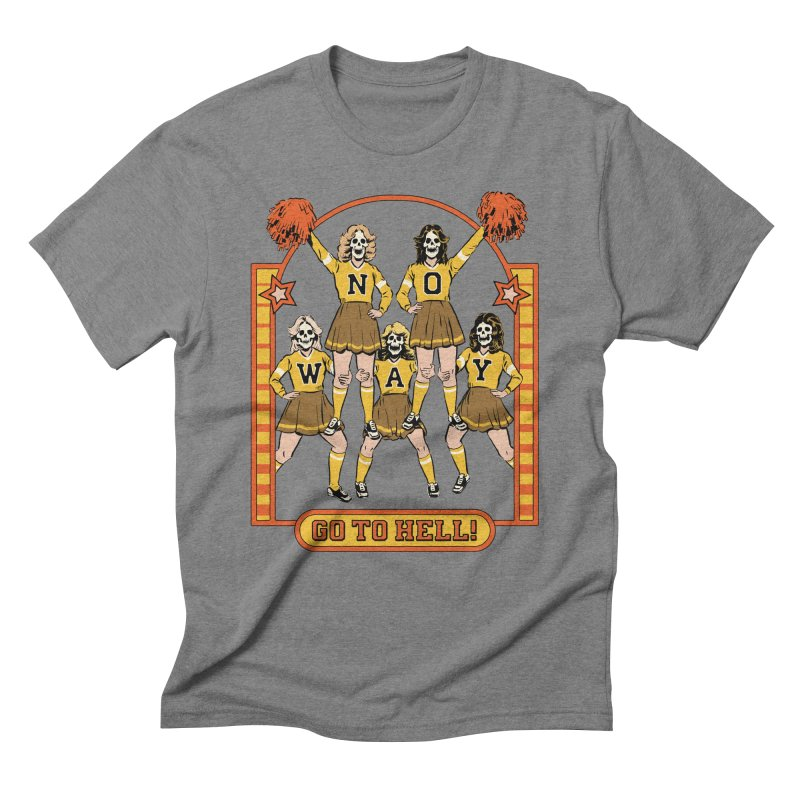 Go To Hell! Men's Triblend T-Shirt by Steven Rhodes