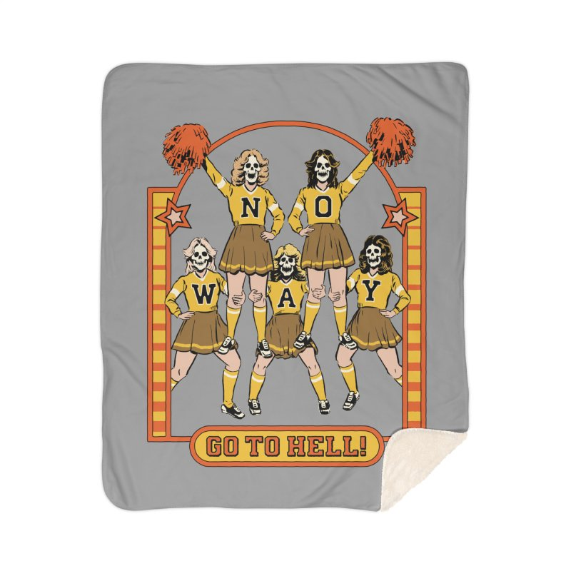 Go To Hell! Home Sherpa Blanket Blanket by Steven Rhodes