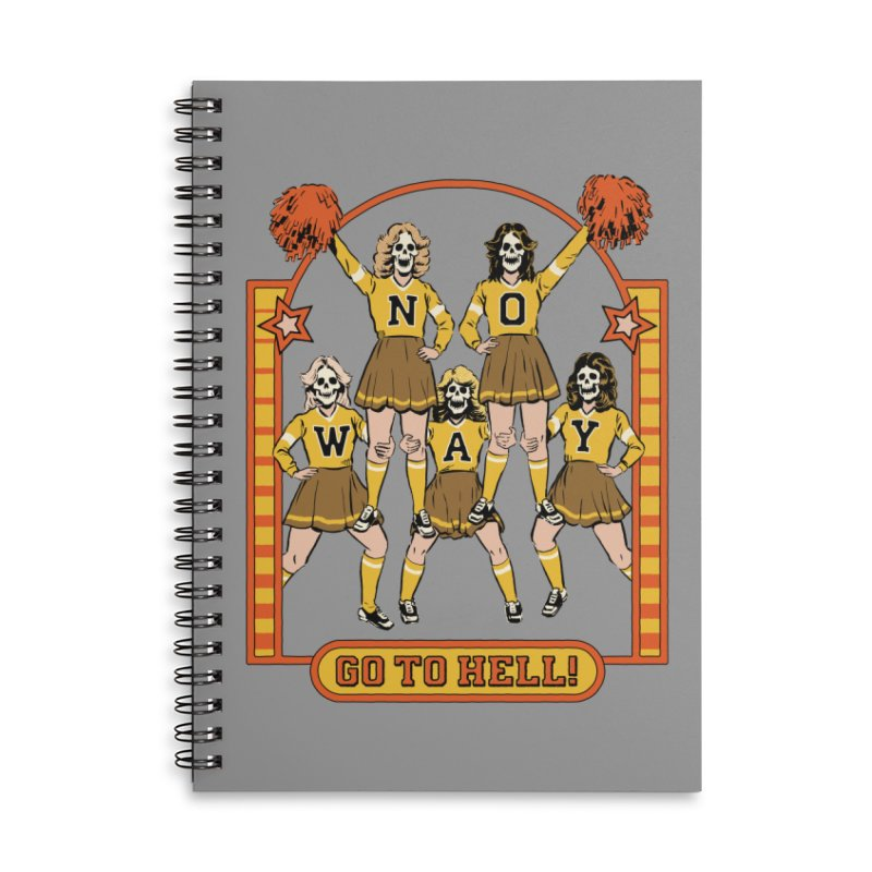 Go To Hell! Accessories Lined Spiral Notebook by Steven Rhodes