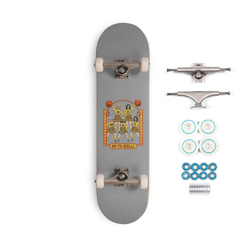 Go To Hell! Accessories Complete - Basic Skateboard by Steven Rhodes