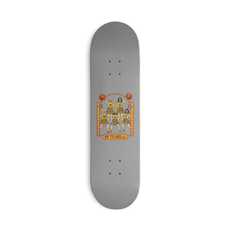 Go To Hell! Accessories Deck Only Skateboard by Steven Rhodes