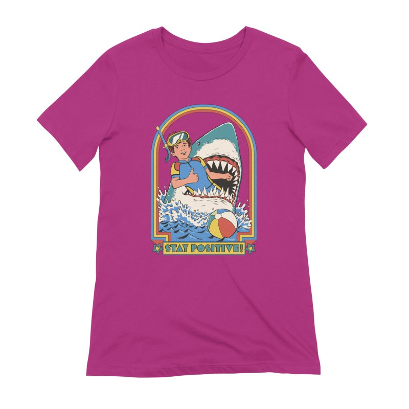 Stay Positive Women's Extra Soft T-Shirt by Steven Rhodes