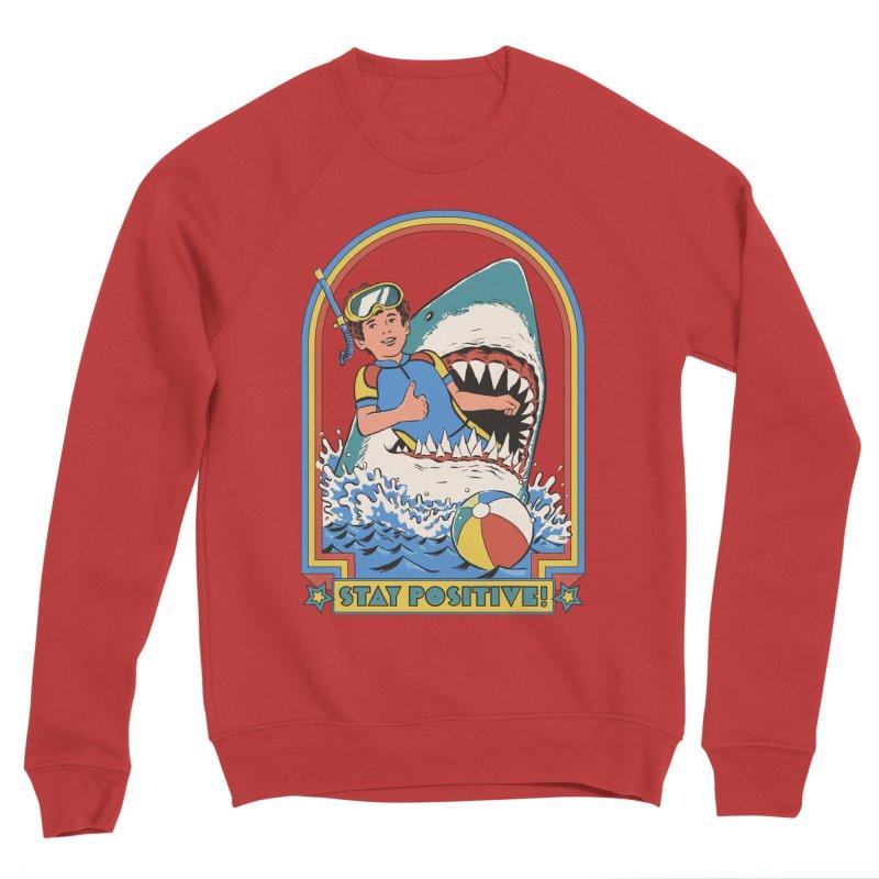 Stay Positive Women's Sponge Fleece Sweatshirt by Steven Rhodes
