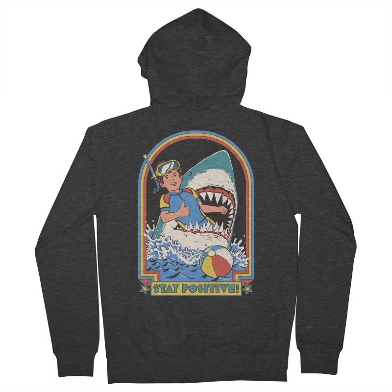 Stay Positive Men's French Terry Zip-Up Hoody by Steven Rhodes