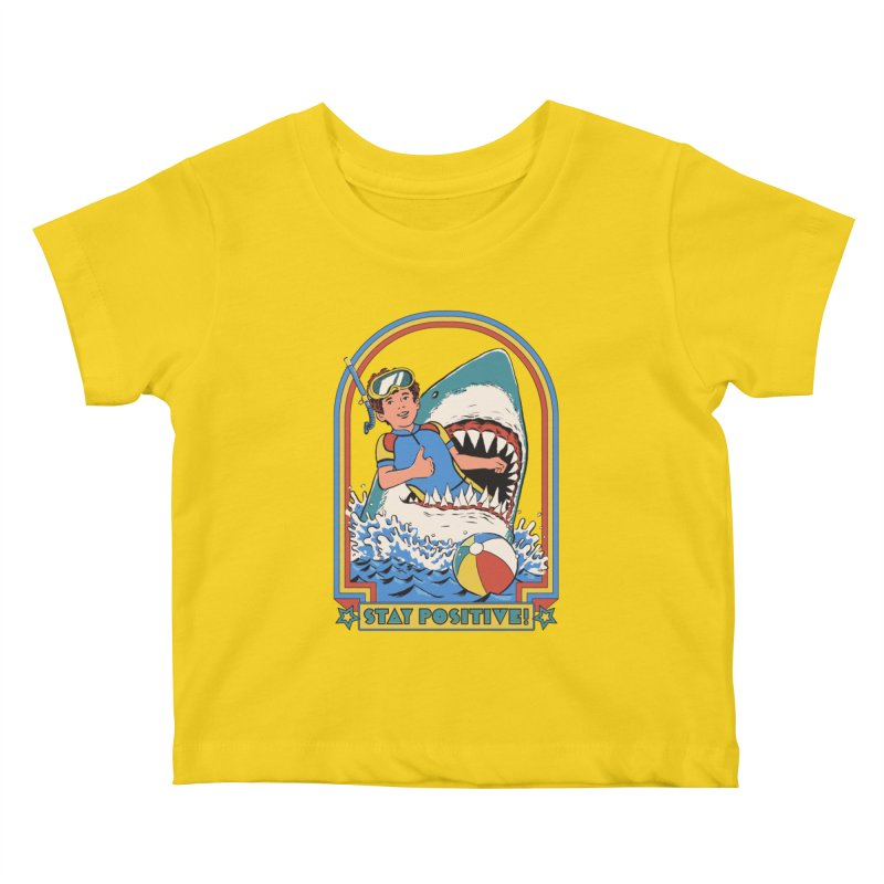 Stay Positive Kids Baby T-Shirt by Steven Rhodes