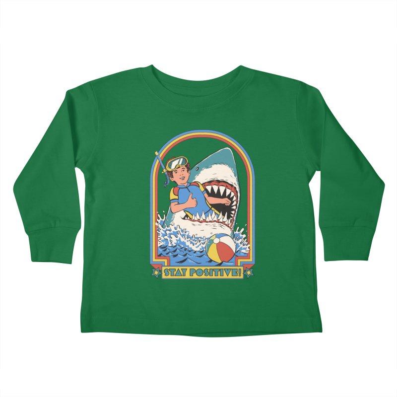 Stay Positive Kids Toddler Longsleeve T-Shirt by Steven Rhodes