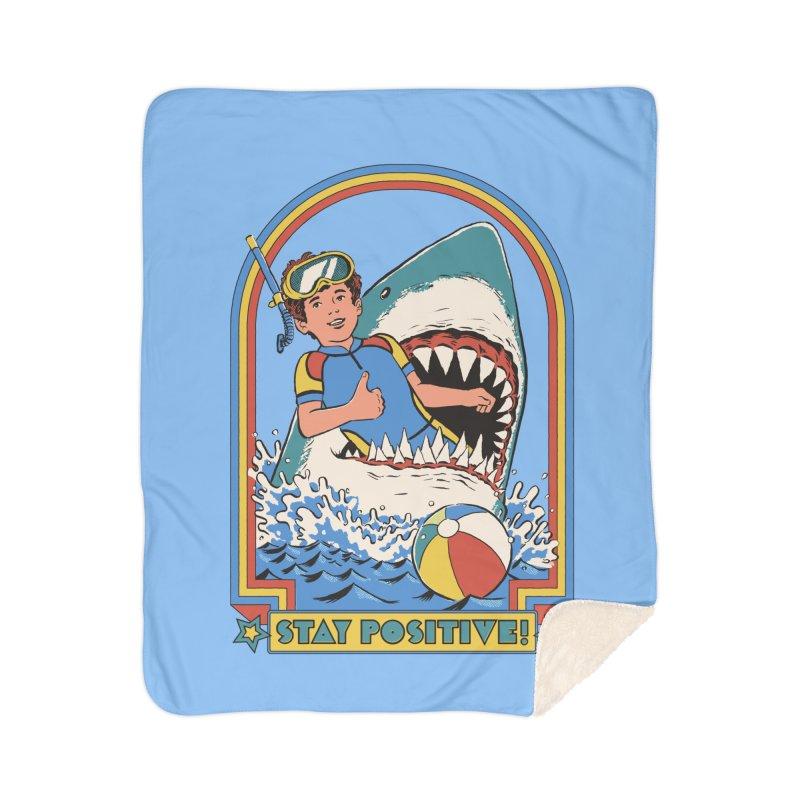 Stay Positive Home Sherpa Blanket Blanket by Steven Rhodes