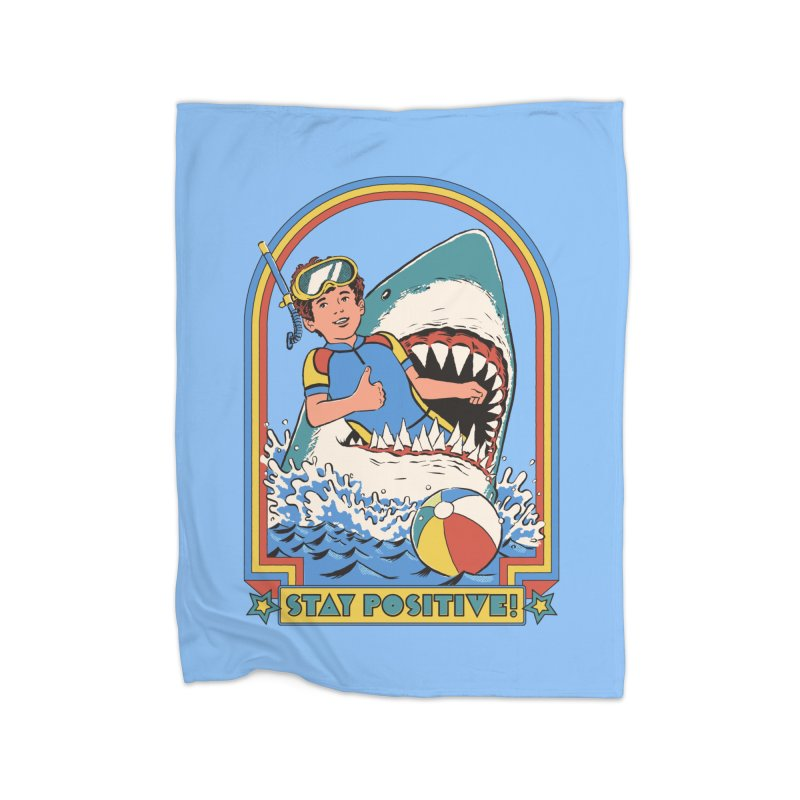 Stay Positive Home Fleece Blanket Blanket by Steven Rhodes