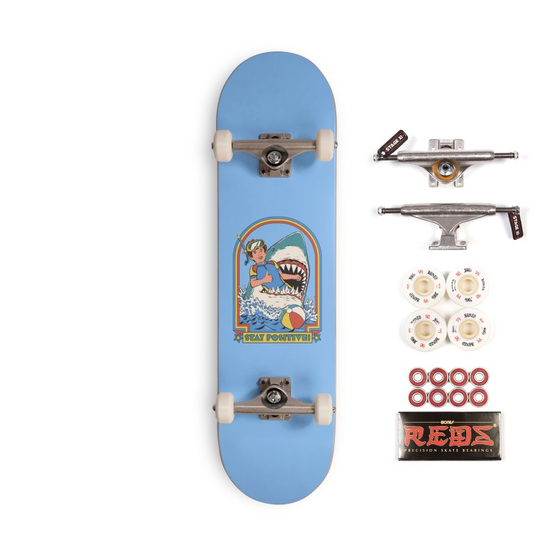 Stay Positive Accessories Complete - Pro Skateboard by Steven Rhodes