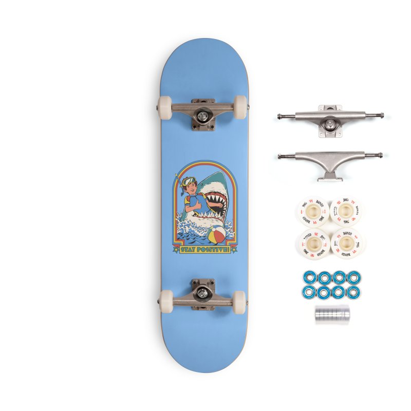 Stay Positive Accessories Complete - Premium Skateboard by Steven Rhodes