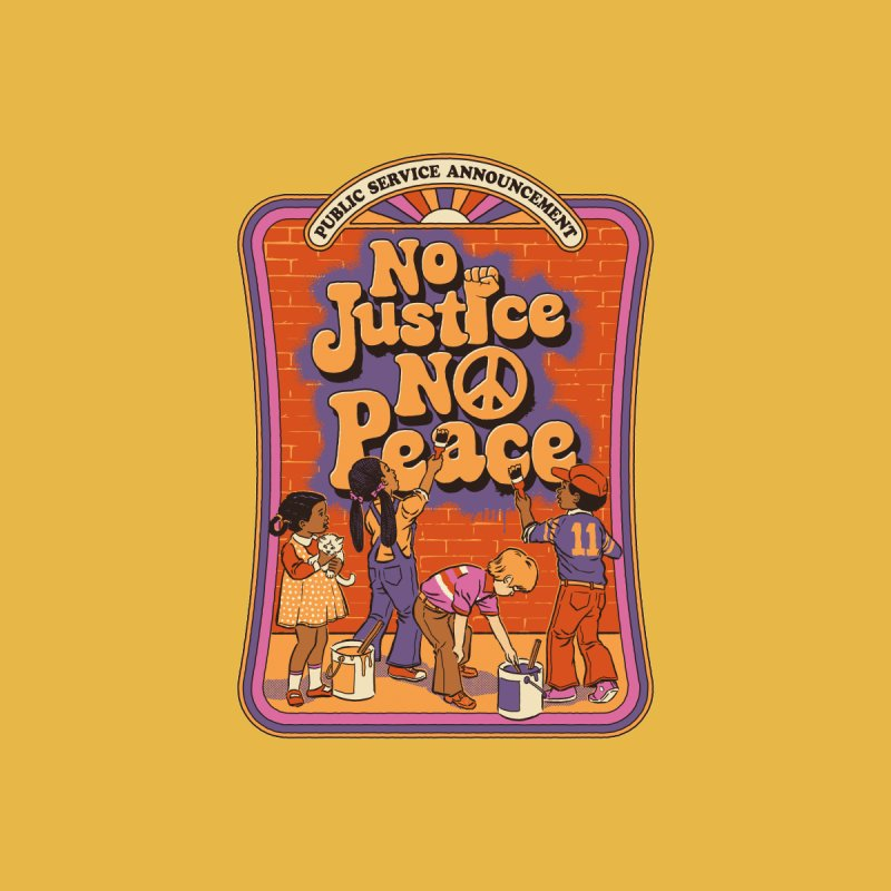 No Justice No Peace Men's T-Shirt by Steven Rhodes