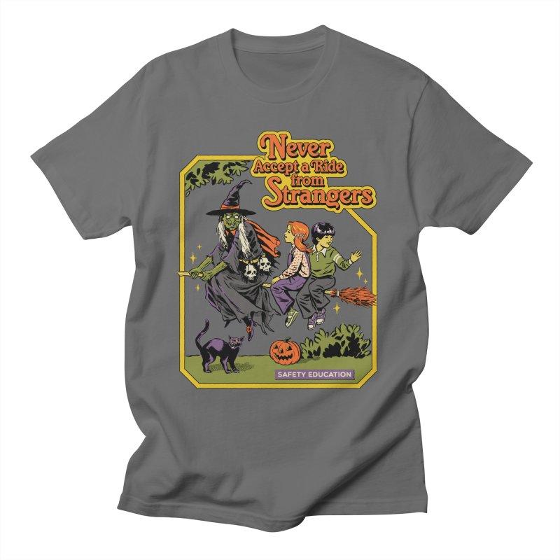 Never Accept a Ride Men's T-Shirt by Steven Rhodes