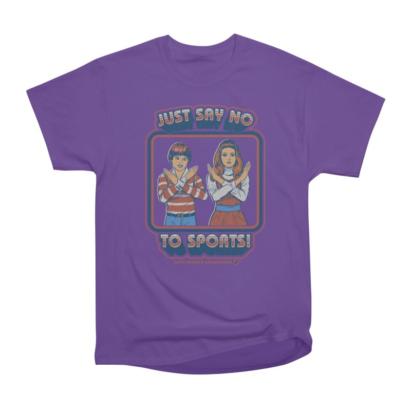 1a0cabcd6 Say No To Sports Women's T-Shirt by Steven Rhodes