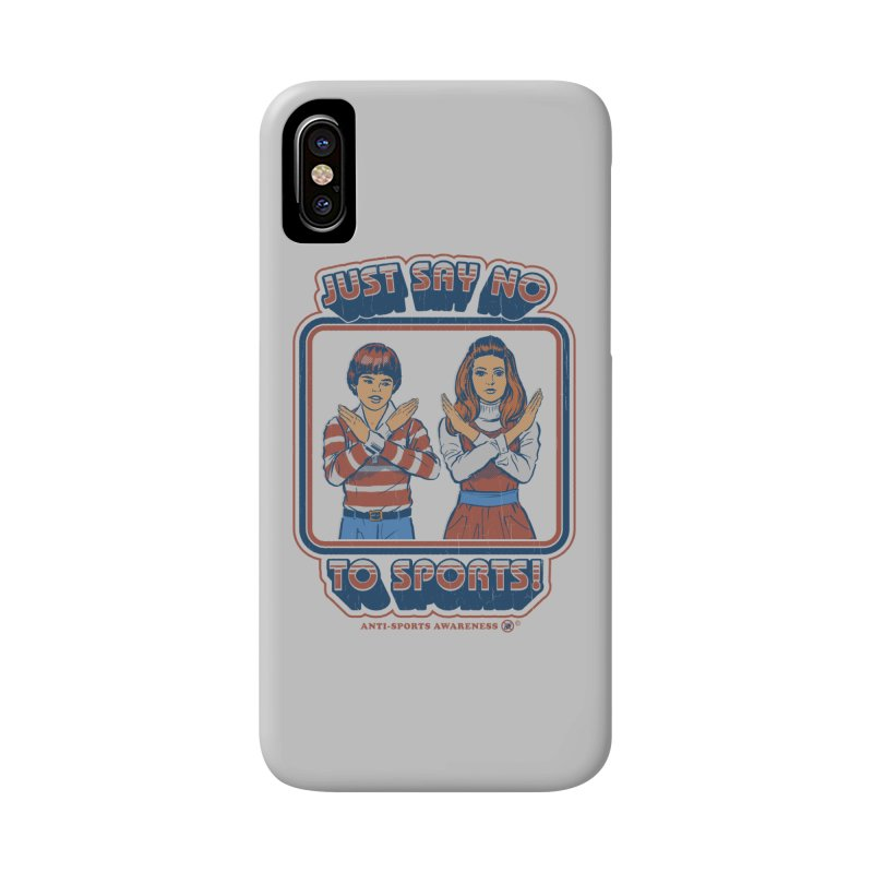 Say No To Sports Accessories Phone Case by Steven Rhodes
