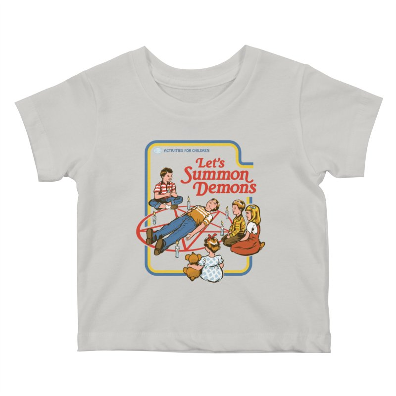 Let's Summon Demons Kids Baby T-Shirt by Steven Rhodes