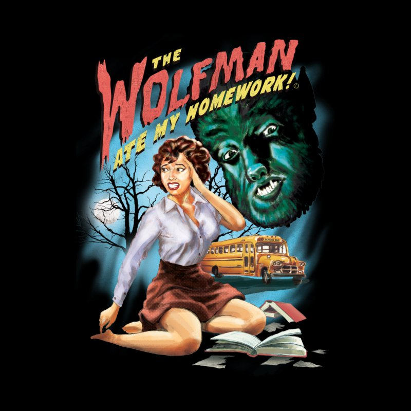 The Wolfman Ate My Homework   by Steven Rhodes