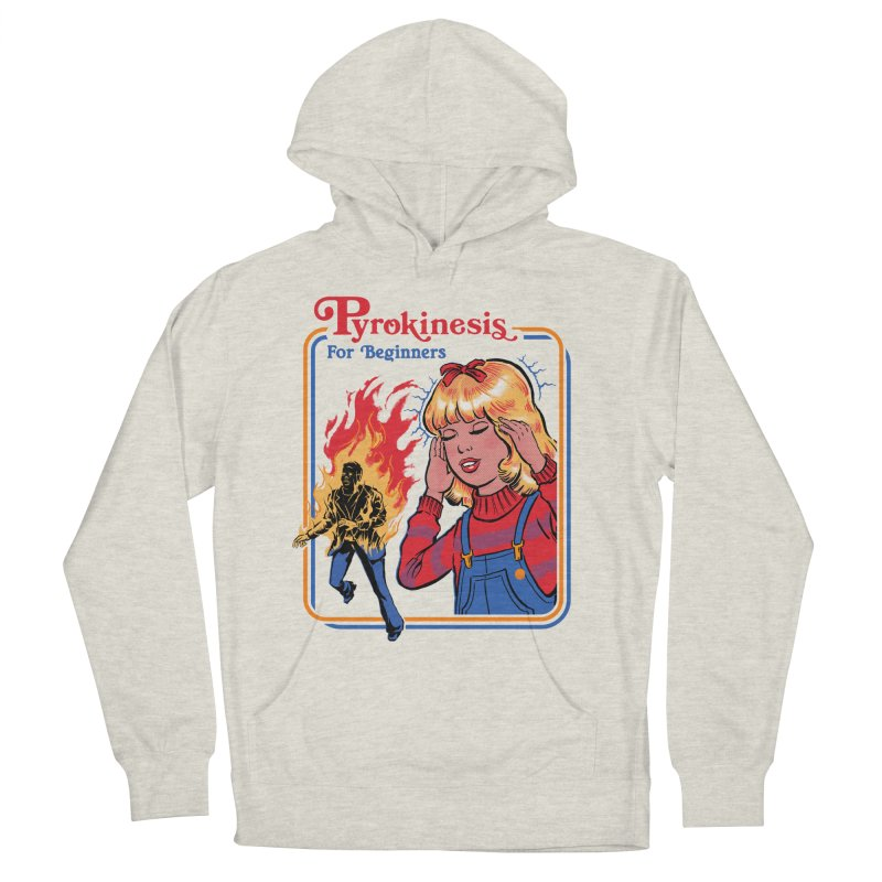 Pyrokinesis For Beginners Men's French Terry Pullover Hoody by Steven Rhodes