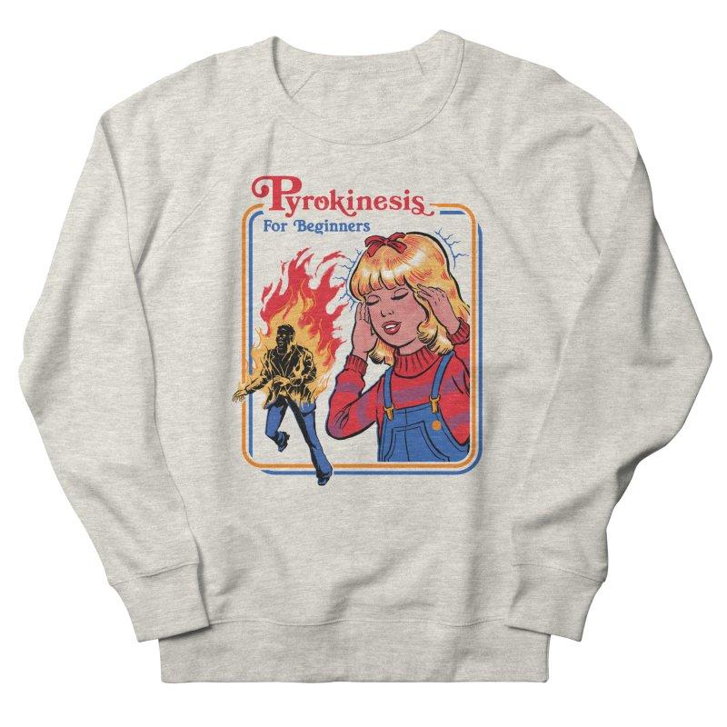 Pyrokinesis For Beginners Men's Sweatshirt by Steven Rhodes