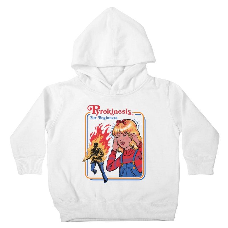 Pyrokinesis For Beginners Kids Toddler Pullover Hoody by Steven Rhodes