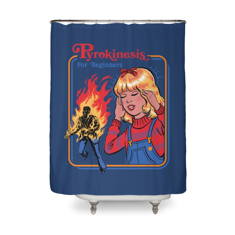 Pyrokinesis For Beginners Home Shower Curtain by Steven Rhodes
