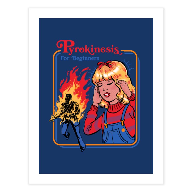 Pyrokinesis For Beginners Home Fine Art Print by Steven Rhodes