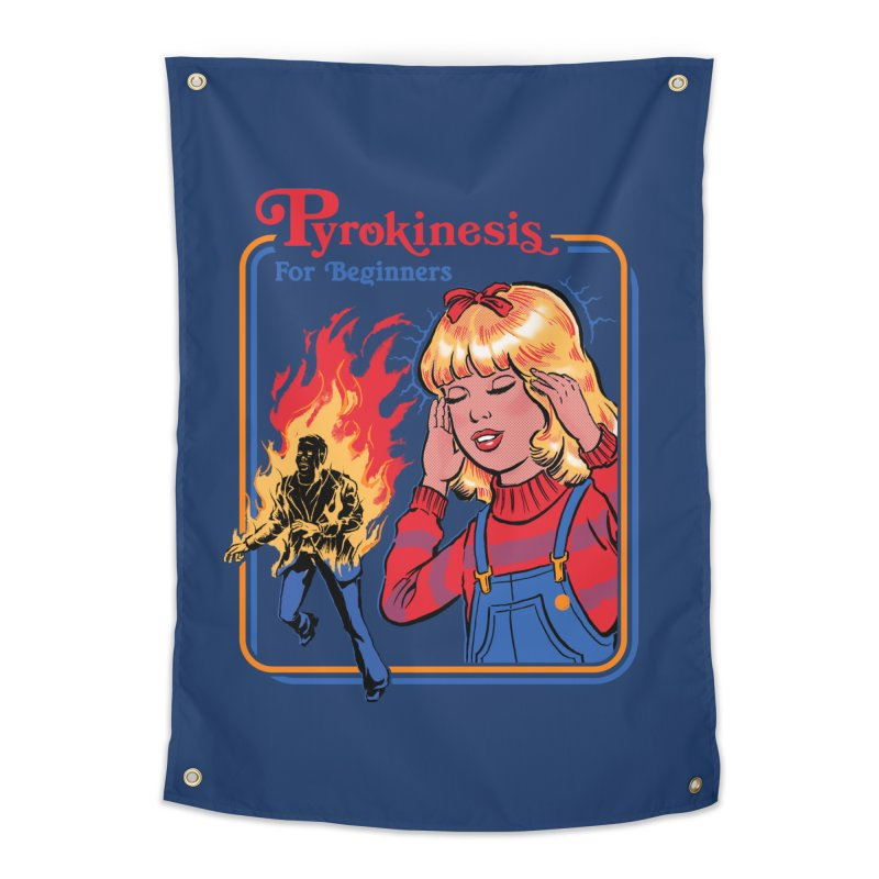 Pyrokinesis For Beginners Home Tapestry by Steven Rhodes