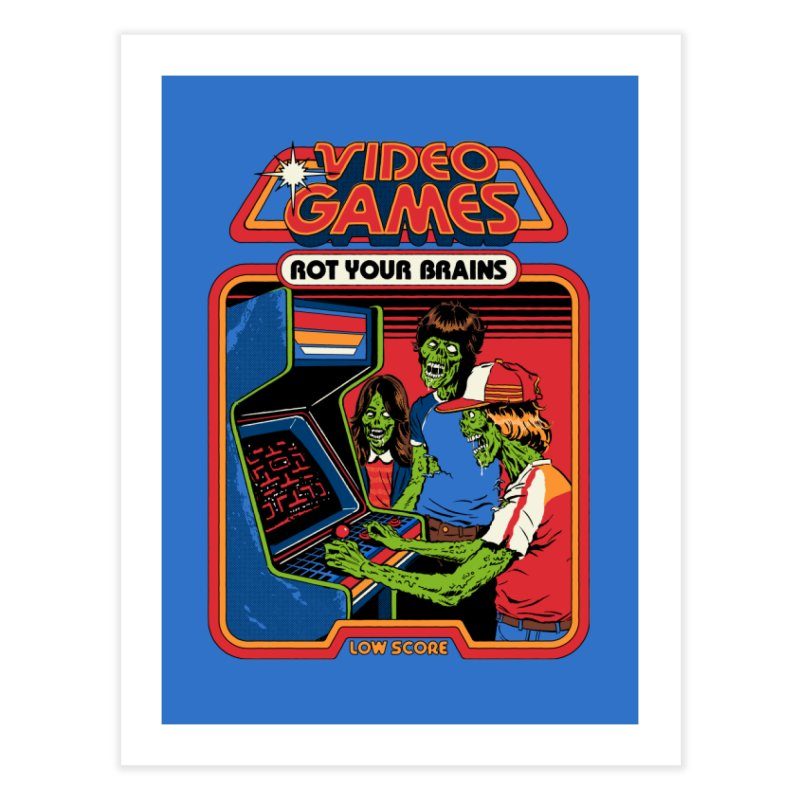 Video Games Rot Your Brains Home Fine Art Print by Steven Rhodes