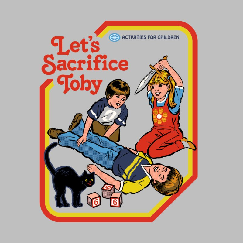 Let's Sacrifice Toby Women's T-Shirt by Steven Rhodes