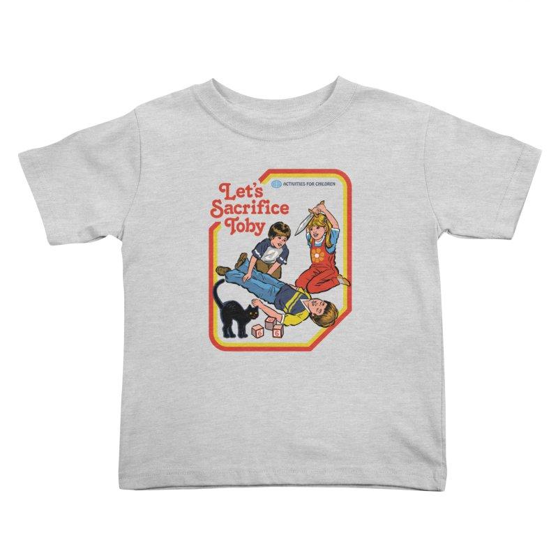 Let's Sacrifice Toby Kids Toddler T-Shirt by Steven Rhodes