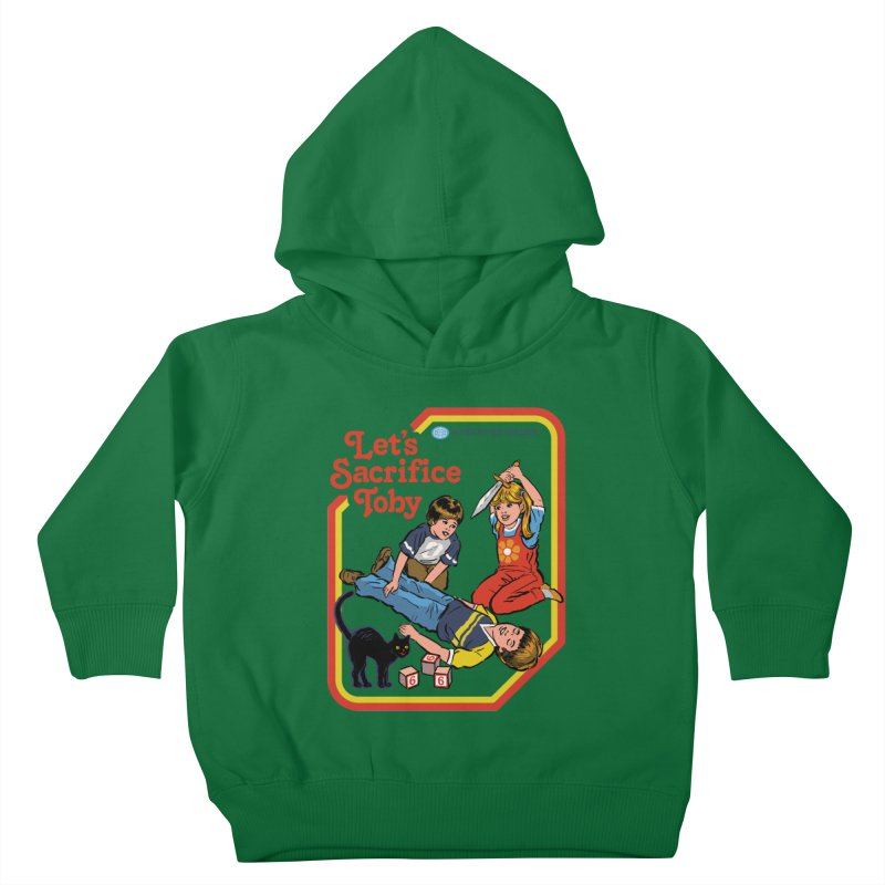Let's Sacrifice Toby Kids Toddler Pullover Hoody by Steven Rhodes