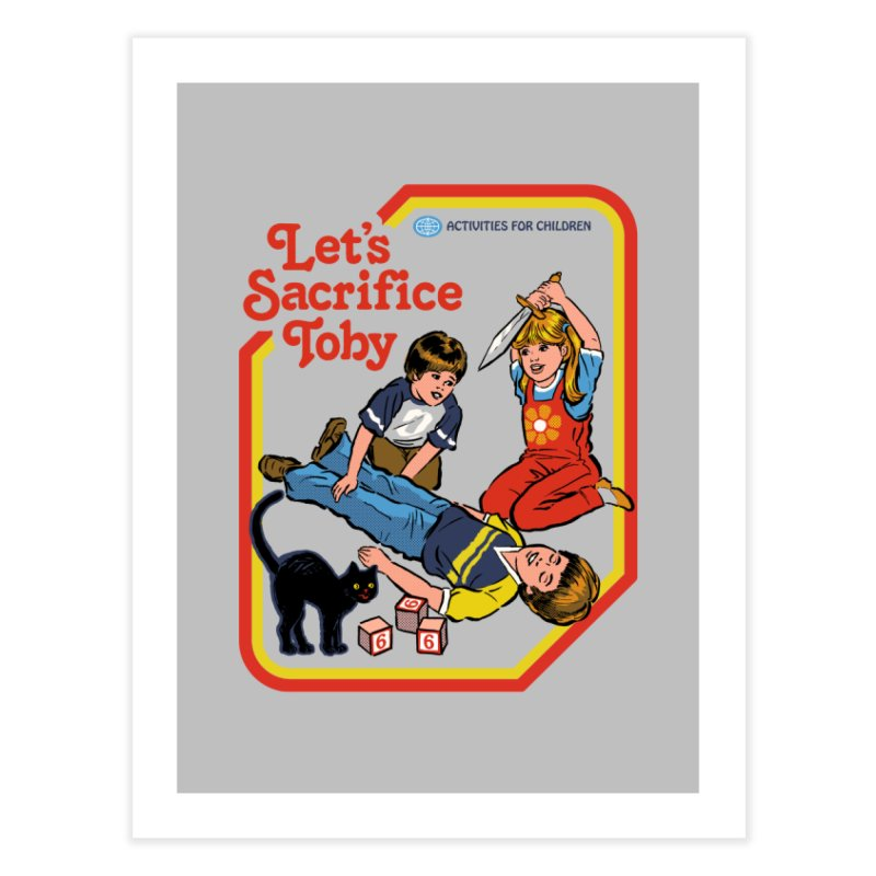 Let's Sacrifice Toby Home Fine Art Print by Steven Rhodes