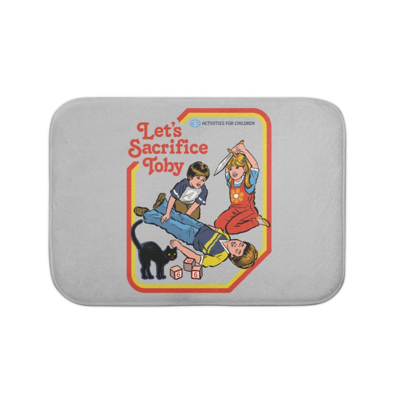 Let's Sacrifice Toby Home Bath Mat by Steven Rhodes