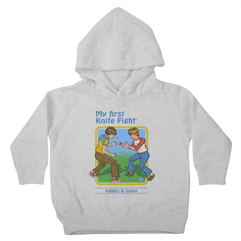 My First Knife Fight Kids Toddler Pullover Hoody by Steven Rhodes