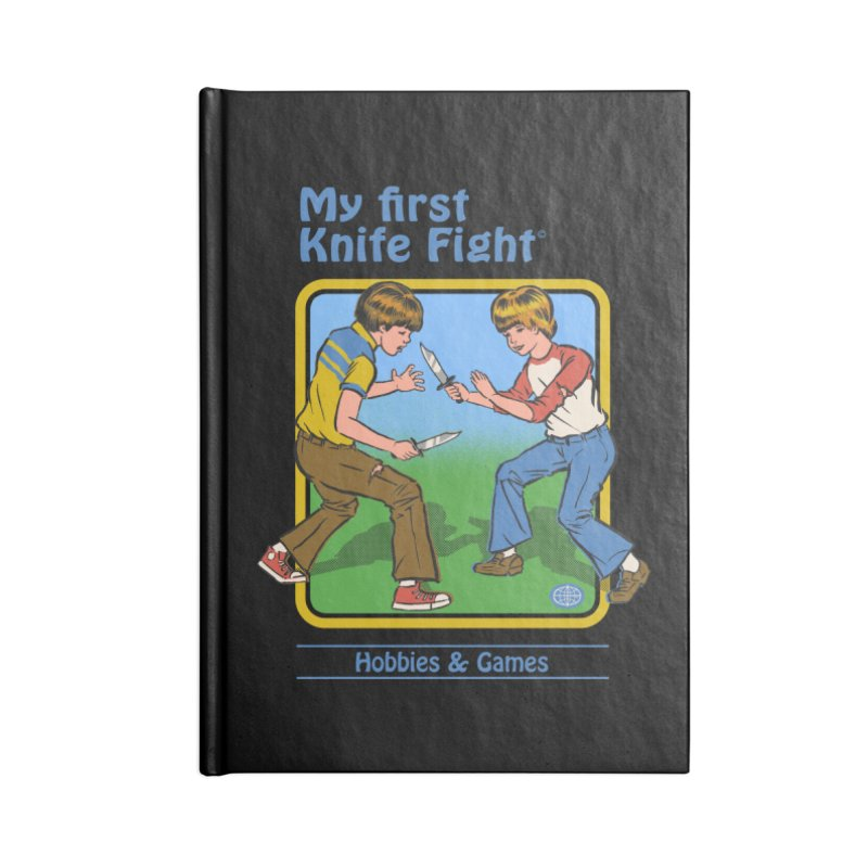My First Knife Fight Accessories Notebook by Steven Rhodes