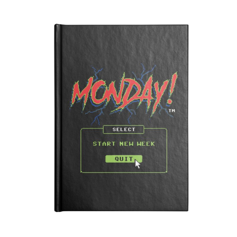 Monday (Game Over) Accessories Notebook by Steven Rhodes